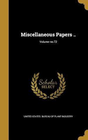 Bog, hardback Miscellaneous Papers ..; Volume No.72