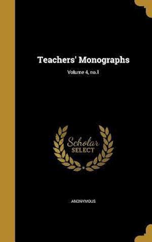 Bog, hardback Teachers' Monographs; Volume 4, No.1