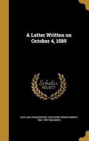 Bog, hardback A Letter Written on October 4, 1589 af Henry Dwight 1861-1957 Sedgwick