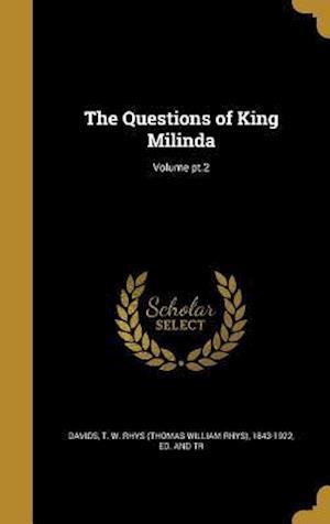 Bog, hardback The Questions of King Milinda; Volume PT.2