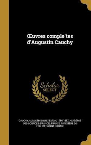 Bog, hardback Uvres Comple Tes D'Augustin Cauchy