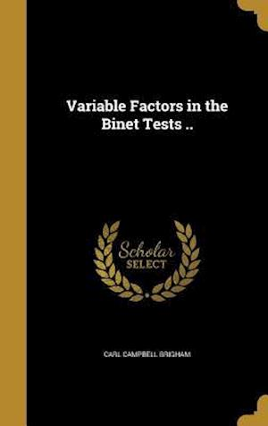 Bog, hardback Variable Factors in the Binet Tests .. af Carl Campbell Brigham