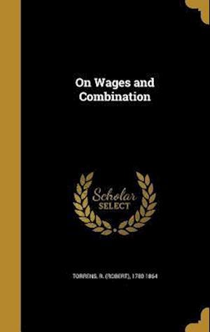 Bog, hardback On Wages and Combination