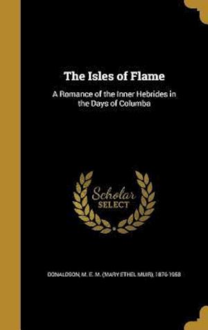 Bog, hardback The Isles of Flame