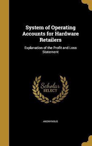 Bog, hardback System of Operating Accounts for Hardware Retailers