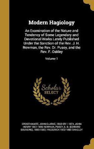 Bog, hardback Modern Hagiology af John Henry 1801-1890 Newman