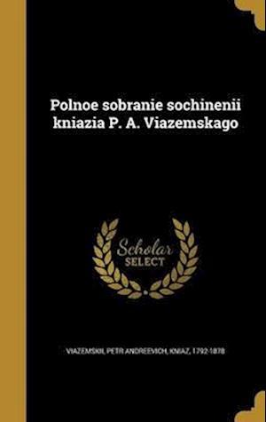 Bog, hardback Polnoe Sobrani E Sochineni I Kni Azi A P. A. VI Azemskago