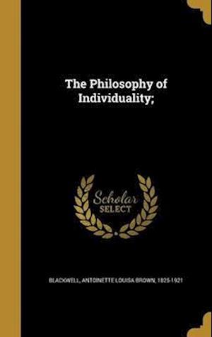 Bog, hardback The Philosophy of Individuality;