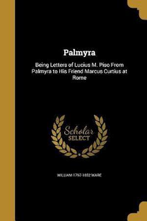 Palmyra af William 1797-1852 Ware