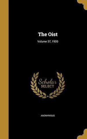 Bog, hardback The Oist; Volume 37, 1920
