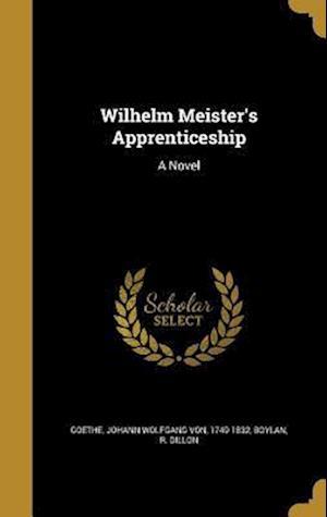 Bog, hardback Wilhelm Meister's Apprenticeship