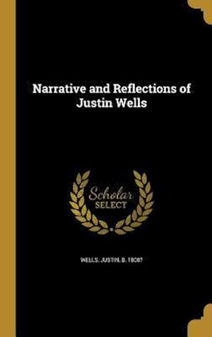 Bog, hardback Narrative and Reflections of Justin Wells