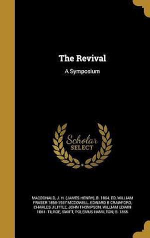 The Revival af Edward B. Crawford, William Fraser 1858-1937 McDowell