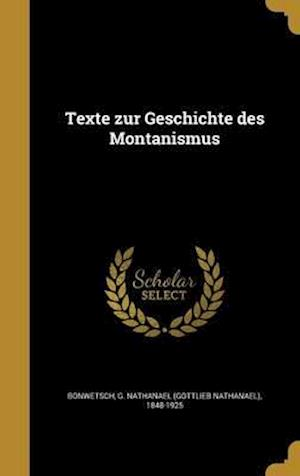 Bog, hardback Texte Zur Geschichte Des Montanismus