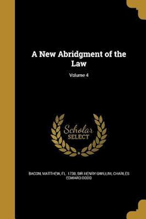 Bog, paperback A New Abridgment of the Law; Volume 4 af Charles Edward Dodd, Sir Henry Gwillim