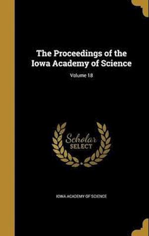 Bog, hardback The Proceedings of the Iowa Academy of Science; Volume 18