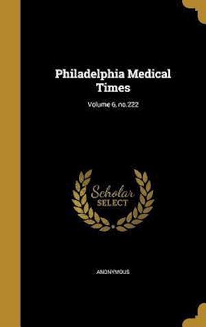 Bog, hardback Philadelphia Medical Times; Volume 6, No.222