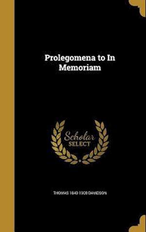 Bog, hardback Prolegomena to in Memoriam af Thomas 1840-1900 Davidson