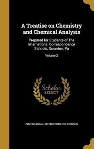 Bog, hardback A Treatise on Chemistry and Chemical Analysis