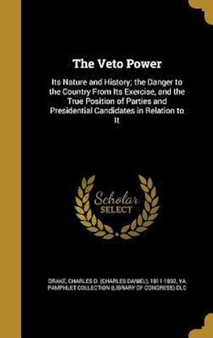 Bog, hardback The Veto Power