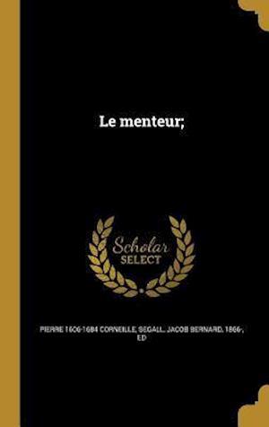 Bog, hardback Le Menteur; af Pierre 1606-1684 Corneille