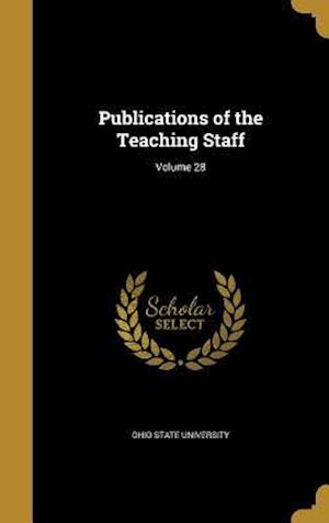 Bog, hardback Publications of the Teaching Staff; Volume 28