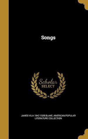 Bog, hardback Songs af James Vila 1842-1925 Blake