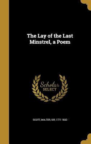 Bog, hardback The Lay of the Last Minstrel, a Poem