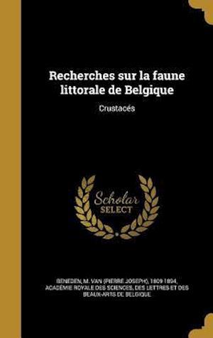 Bog, hardback Recherches Sur La Faune Littorale de Belgique