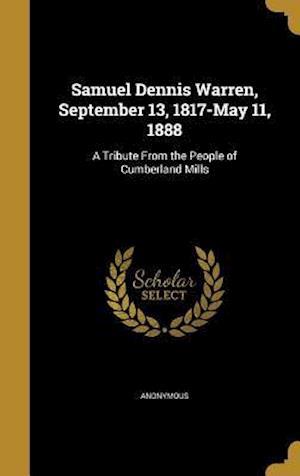 Bog, hardback Samuel Dennis Warren, September 13, 1817-May 11, 1888
