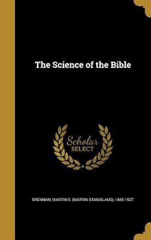Bog, hardback The Science of the Bible