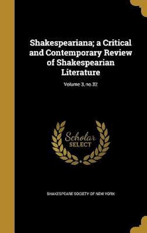 Bog, hardback Shakespeariana; A Critical and Contemporary Review of Shakespearian Literature; Volume 3, No.32