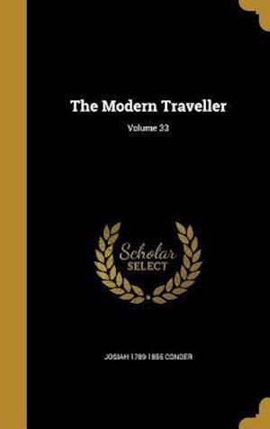 Bog, hardback The Modern Traveller; Volume 33 af Josiah 1789-1855 Conder