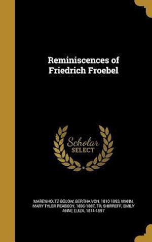Bog, hardback Reminiscences of Friedrich Froebel