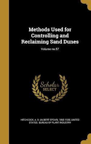 Bog, hardback Methods Used for Controlling and Reclaiming Sand Dunes; Volume No.57