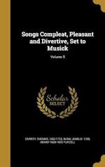Songs Compleat, Pleasant and Divertive, Set to Musick; Volume 5 af Henry 1659-1695 Purcell