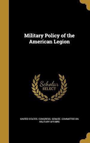 Bog, hardback Military Policy of the American Legion