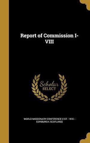 Bog, hardback Report of Commission I-VIII