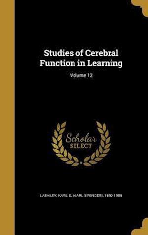 Bog, hardback Studies of Cerebral Function in Learning; Volume 12