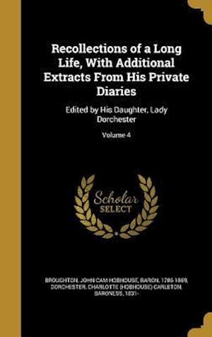 Bog, hardback Recollections of a Long Life, with Additional Extracts from His Private Diaries