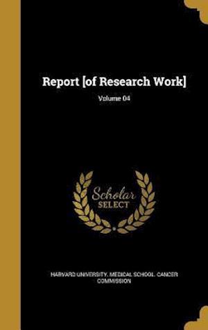 Bog, hardback Report [Of Research Work]; Volume 04