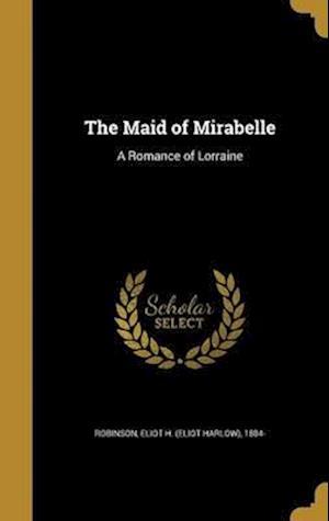 Bog, hardback The Maid of Mirabelle