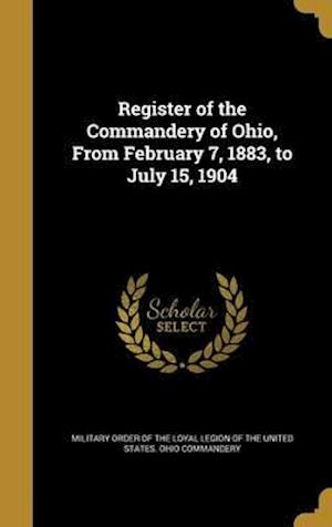 Bog, hardback Register of the Commandery of Ohio, from February 7, 1883, to July 15, 1904