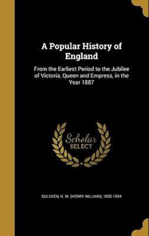 Bog, hardback A Popular History of England