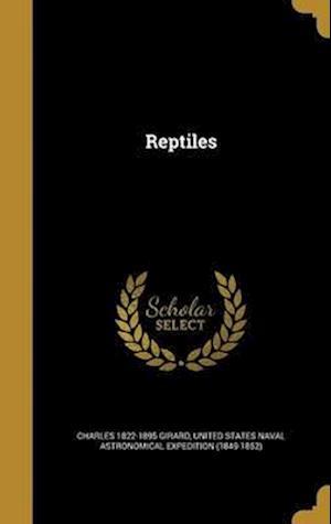 Reptiles af Charles 1822-1895 Girard