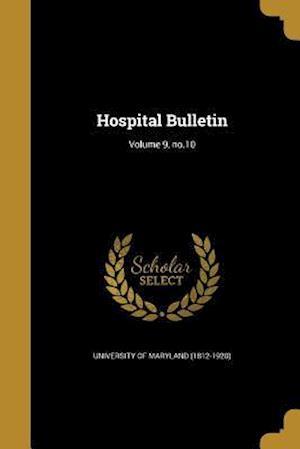 Bog, paperback Hospital Bulletin; Volume 9, No.10