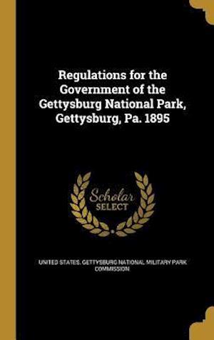 Bog, hardback Regulations for the Government of the Gettysburg National Park, Gettysburg, Pa. 1895
