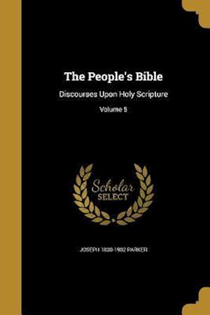 The People's Bible af Joseph 1830-1902 Parker