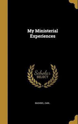 Bog, hardback My Ministerial Experiences