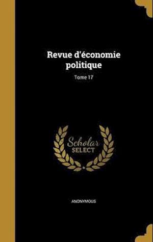 Bog, hardback Revue D'Economie Politique; Tome 17